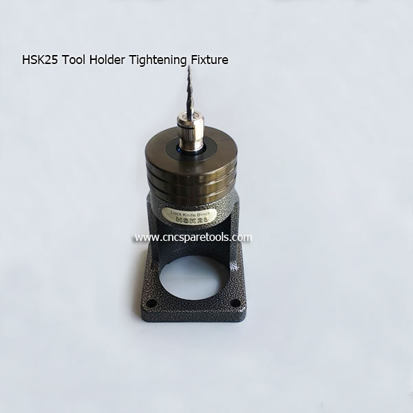 HSK25 Locking Device HSK 25E Tool Holder Tightening Fixture Stands